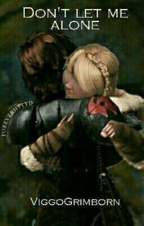 Don't let me alone by ViggoGrimborn