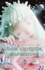 Kaos umiruće supernove by scherbatskya