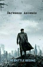 Darkness Ascends by IronSpideyHulk