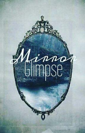 Mirror Glimpse. by FadedSmoke