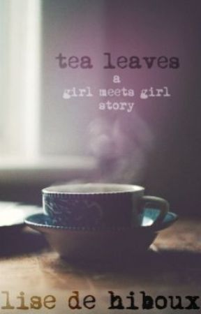 Tea Leaves by Hiboux