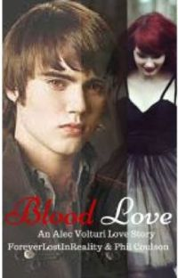Blood Love (Alec Volturi Story) cover