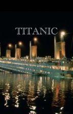 TITANIC by Pixiehollow20