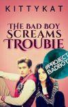 The BadBoy screams trouble!  cover