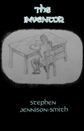 The Inventor by StephenJennisonSmith