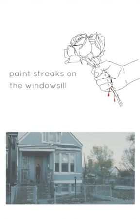 Paint streaks on the windowsill by nutellatronnor