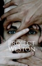 Project Weston  by Kristenwriter