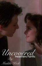 Heathers-Uncovered  by ourloveiscold