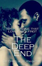 The Deep End by Ophelia_is_Knightly