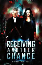 Receiving Another Chance (Book Ten of The Bad Wolf Chronicles) by WritersBlock039
