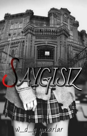 SAYGISIZ by W_D_G_YAZARLAR