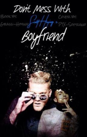 Don't Mess With Scott Hoying's Boyfriend  by Grassi-Hoying