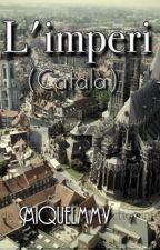 L'Imperi (Català) per miquelmmv