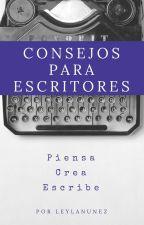 Consejos Para Escritores by Leylamercedes27