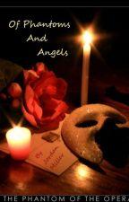 Of Phantoms and Angels by MillerJordan
