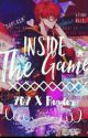 Inside The Game (707 x Reader) by