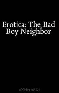 Erotica: The Bad Boy Neighbor cover
