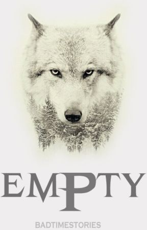 EMPTY [BAHASA] (ON HOLD) by badtimestories
