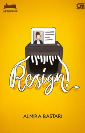 Resign!!! (Only 6 Chapters Left) by RatuCungpret