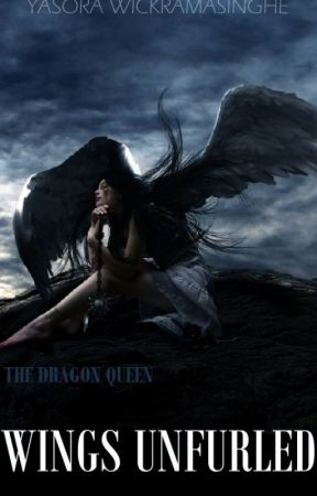The Dragon Queen : Wings Unfurled by Yasora
