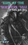 """""""Elves of the Northern Vale"""" A Tundrawolf Story cover"""