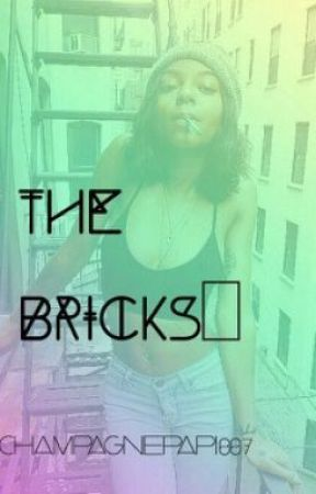 The Bricks ஐ by ChampagnePapi007
