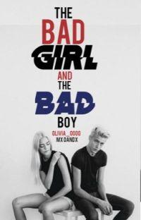 The Bad Girl And The Bad Boy {COMPLETED} cover