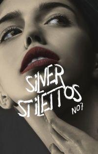 Silver Stilettos cover