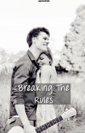 Breaking The Rules by jaureguis_babe