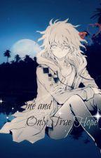 My One and Only True Hope (Nagito Komaeda x reader) by Komaedasdick
