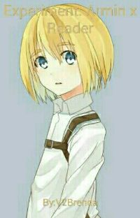 Experiment: Armin x Reader cover
