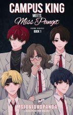 Campus King meets Miss Pangit (Book 1) [Published under PSICOM] ni MsjovjovdPanda