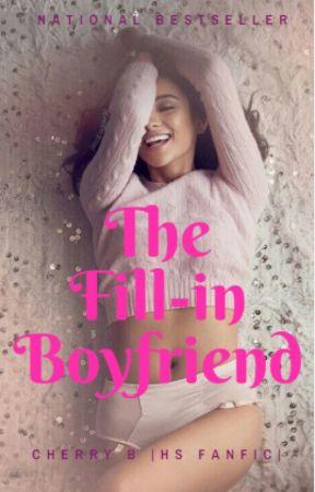 The Fill-in Boyfriend |HS| by _Harrybae_