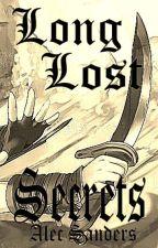 Long Lost Secrets by Just_Alec