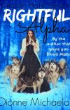 Rightful Alpha (Chosen Mate Series 3) [Completed] cover