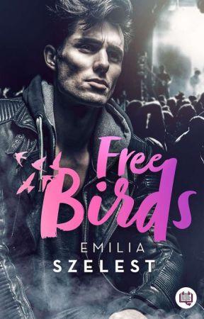 The Free Birds - Już W Księgarniach :)  by EmiWit