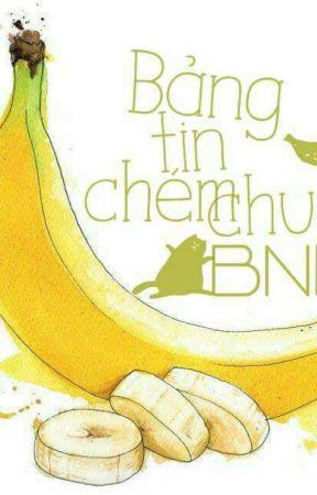 Bảng Tin Chém Chuối (Tạm drop) by BatNhaoHoi_BNH