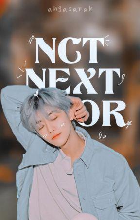 『✓』 NCT Next Door by ahgasarah