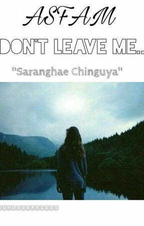 앗 팜 : DON'T LEAVE ME  by SuhoBaekkie05