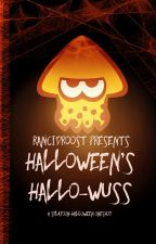 Halloween's Hallo-Wuss (Splatoon Oneshot) by RancidRoost