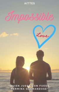IMPOSSIBLE L♡VE {#1} cover