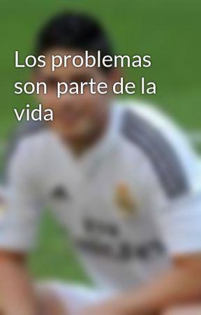 Los problemas son  parte de la vida by fabrizio0609