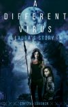 A Different Virus - Laura's Story cover