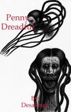 Penny Dreadful by Desalengn