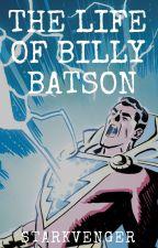 The Life Of Billy Batson by Starkvenger