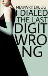 I Dialed The Last Digit Wrong | ✔ cover