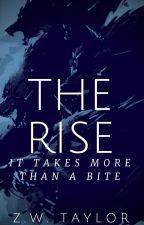 The Rise-Book II by ZeroWineThirty