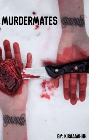 Murdermates by kiraaaahhh