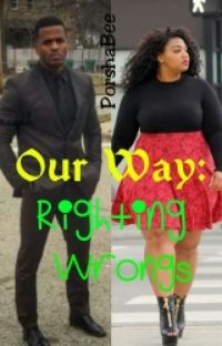 Our Way: Righting Wrongs (On Hold) cover