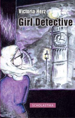 Girl Detective- Leseprobe by itsravenmoon